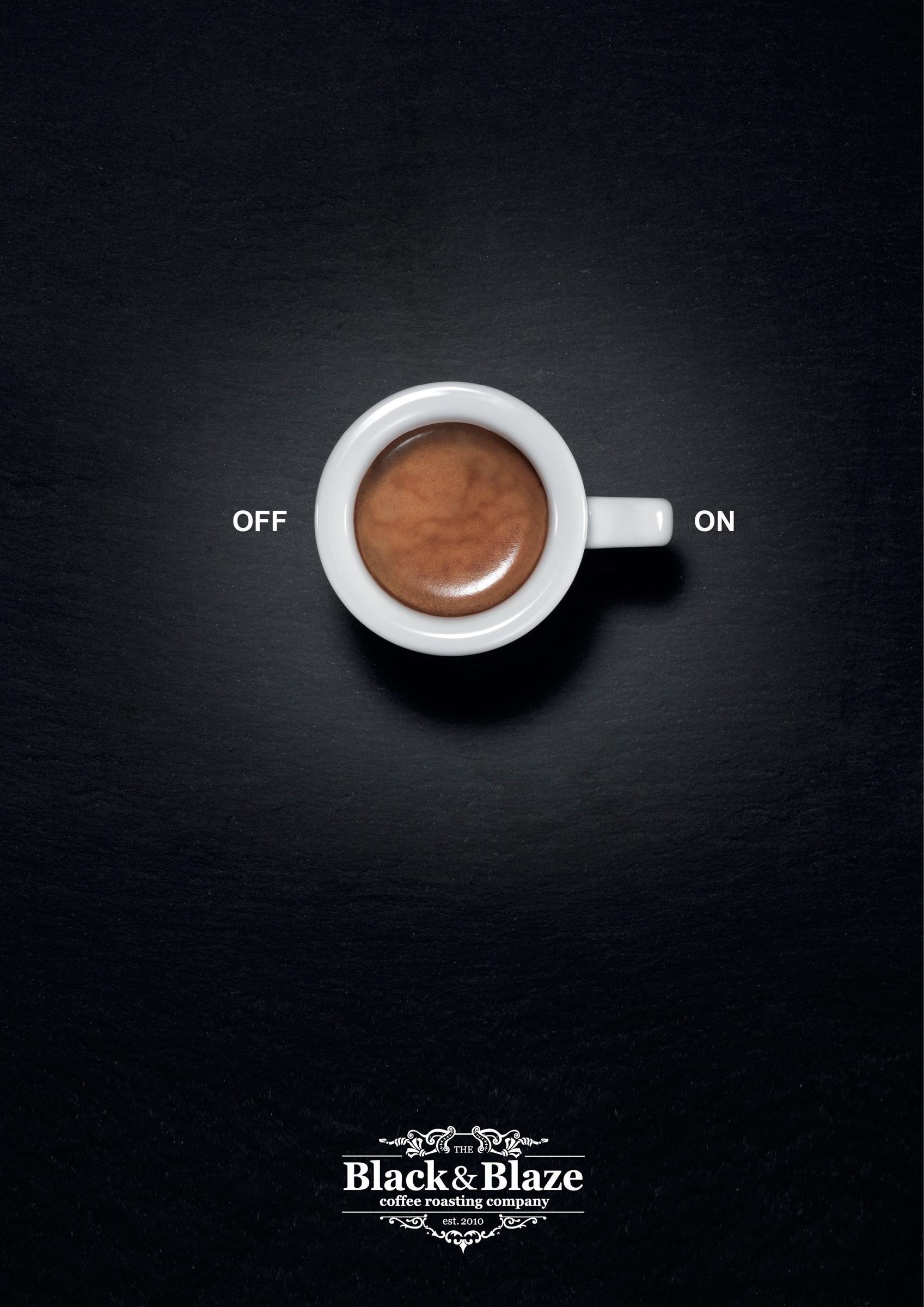 Black&Blaze Print Ad -  Coffee turns you, 3