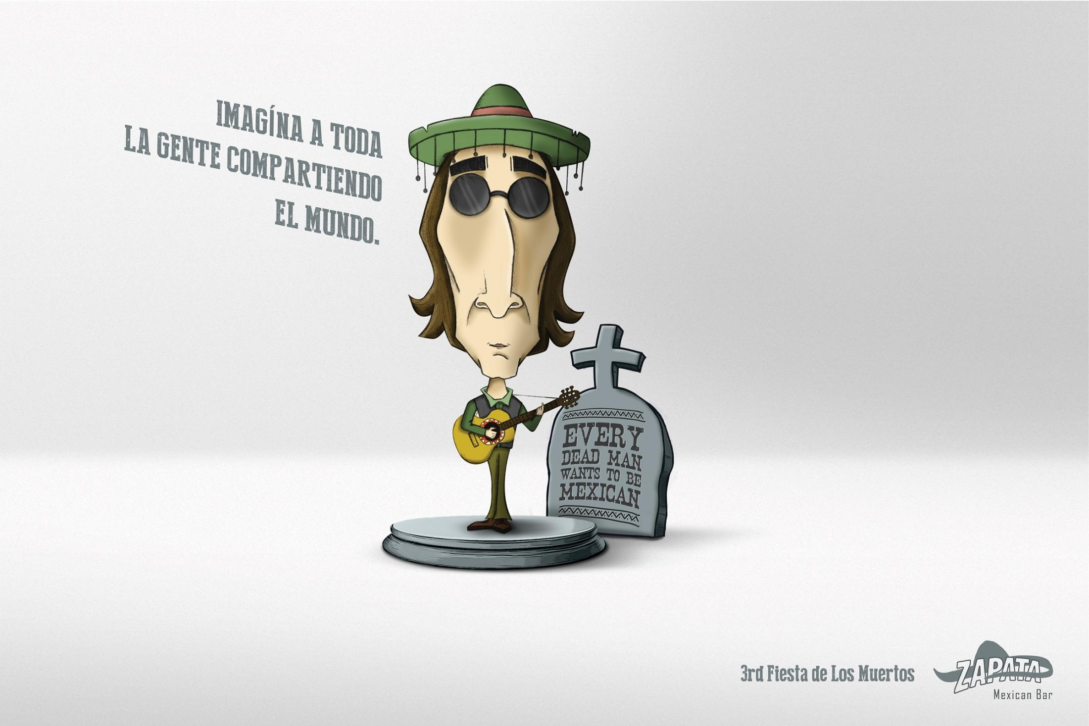 Zapata Bar Print Ad -  Fiesta de Los Muertos, John Lennon