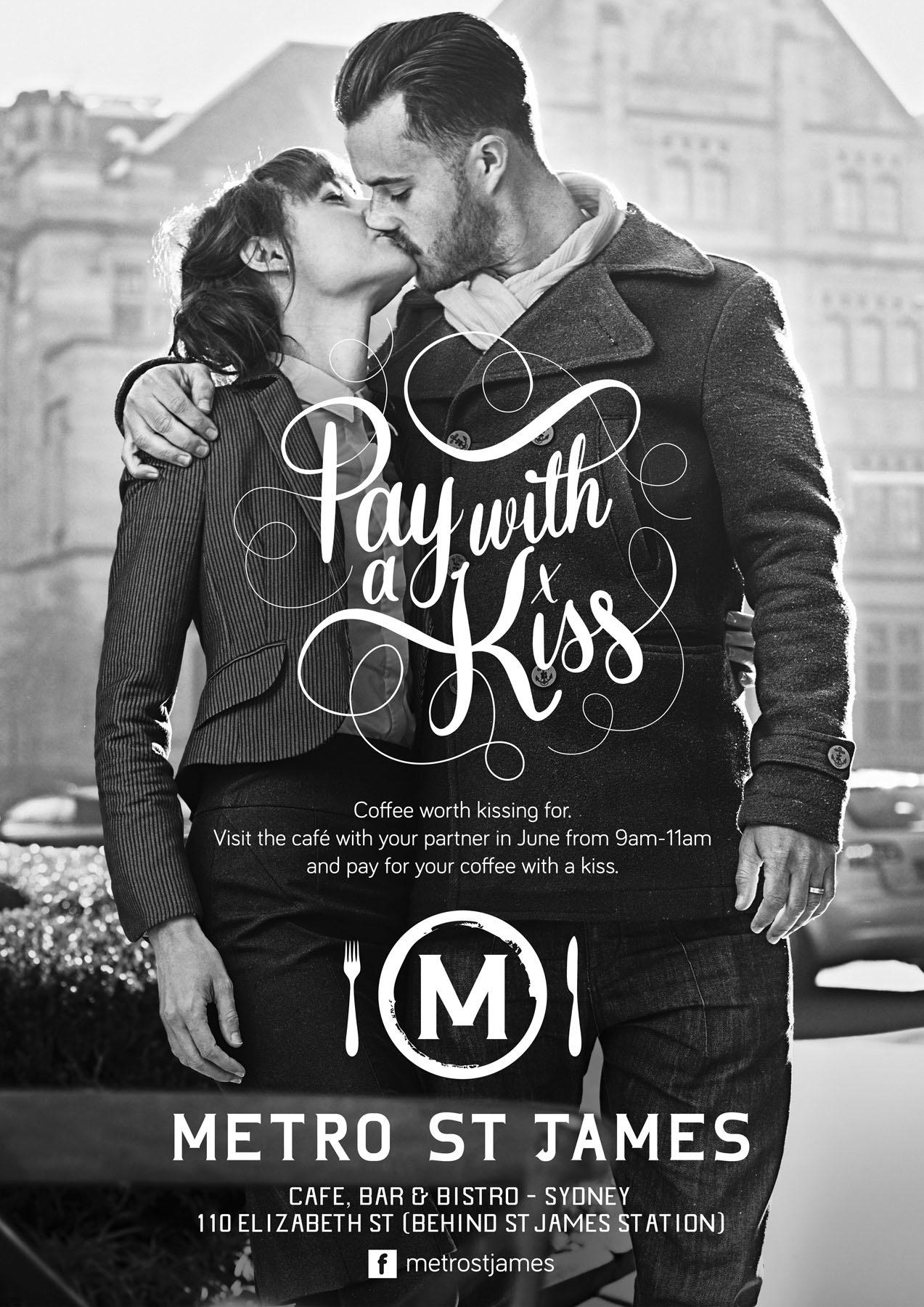 Metro St James Outdoor Ad -  Pay with a kiss