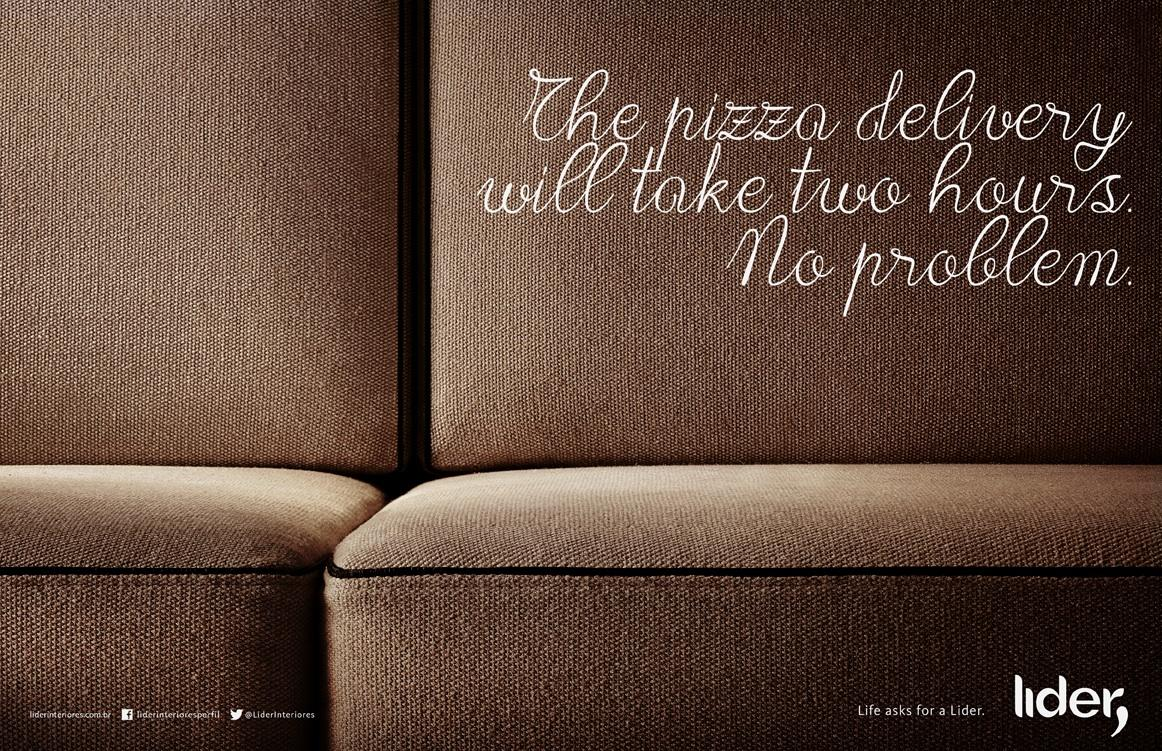 Lider Interiores Print Ad -  Life asks for a Lider, Pizza