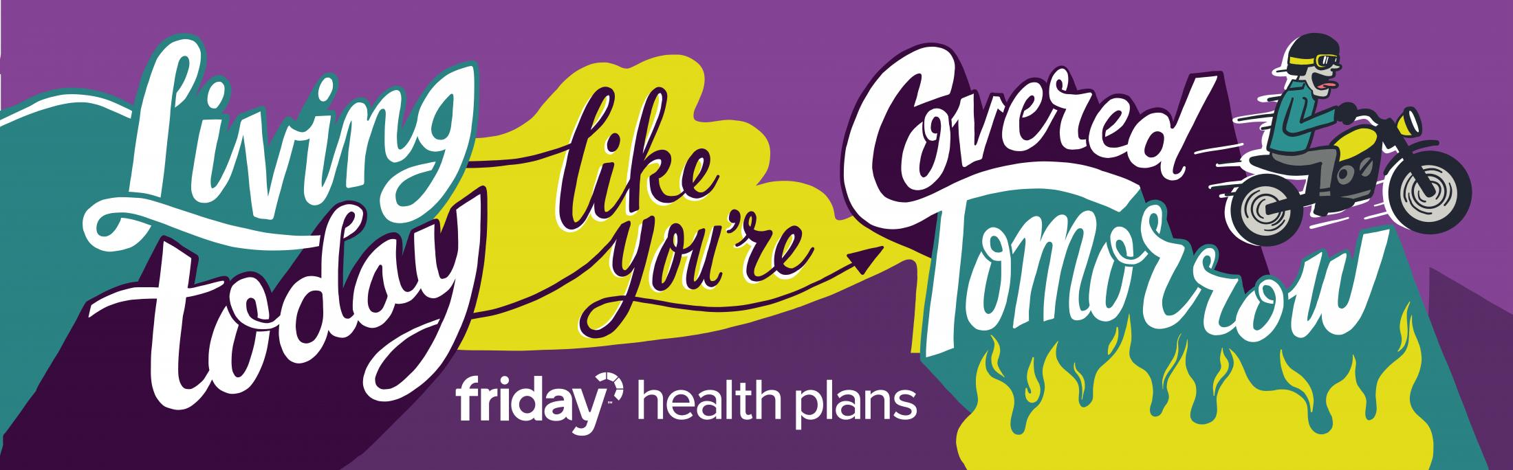 Friday Health Plans Outdoor Ad - Livin