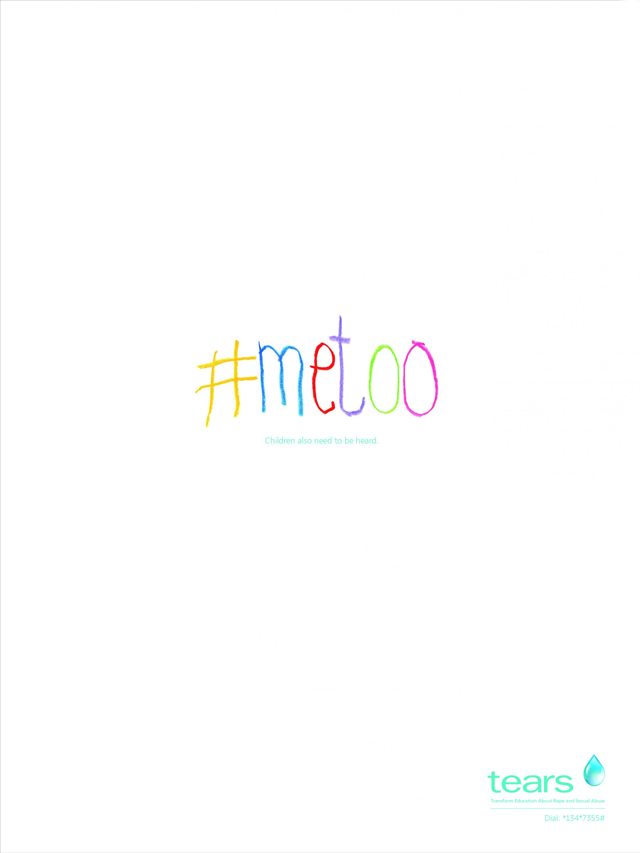 The Tears Foundation Print Ad - #MeToo - Children Also Need to Be Heard