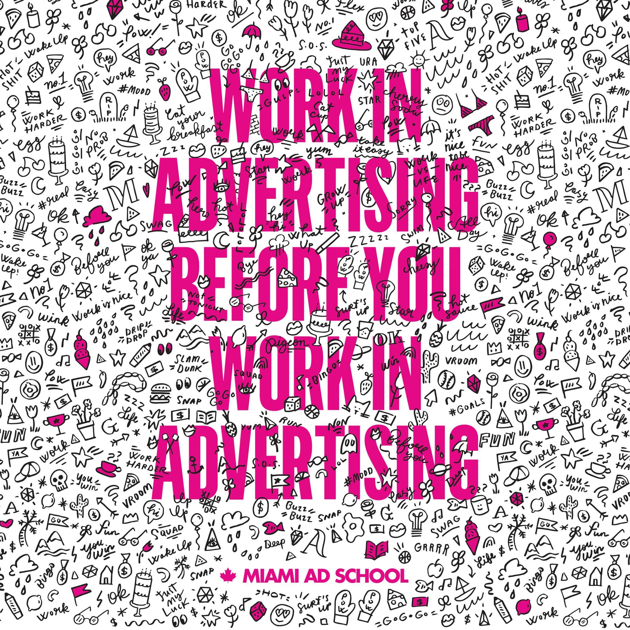 Miami Ad School Print Ad - Work
