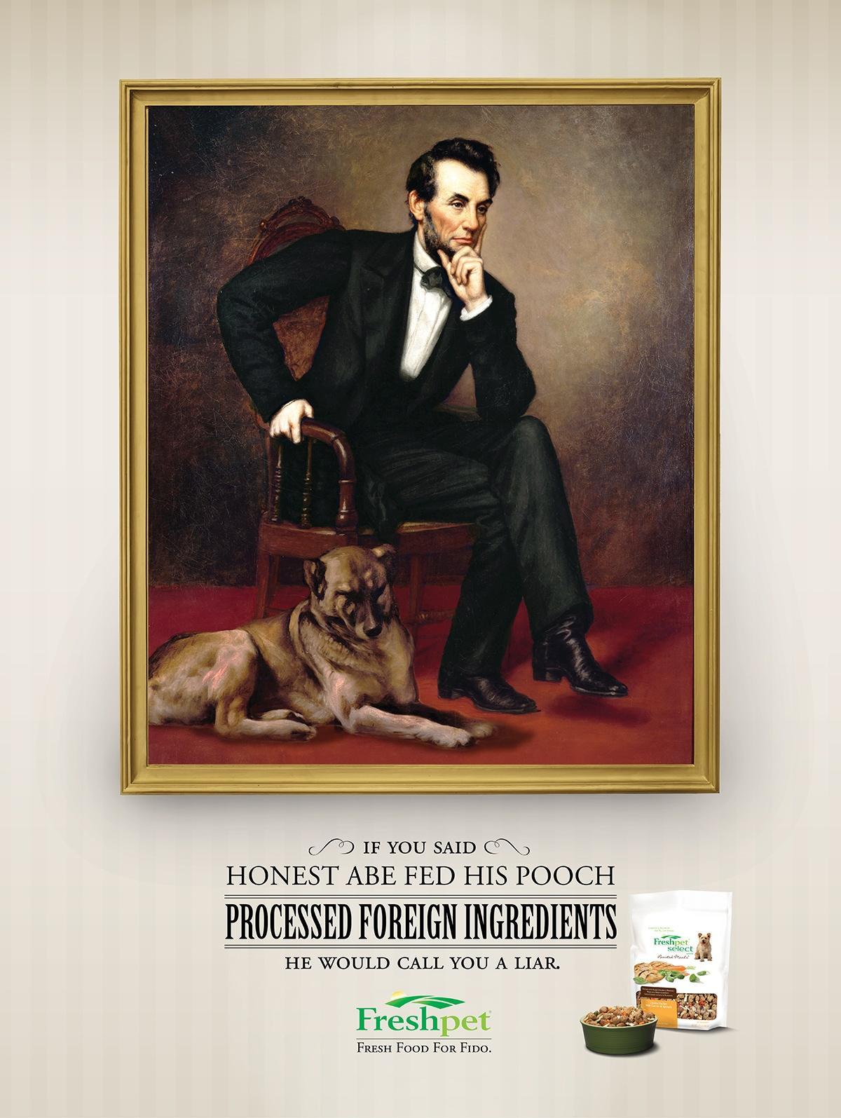 Freshpet Print Ad -  Abe Lincoln