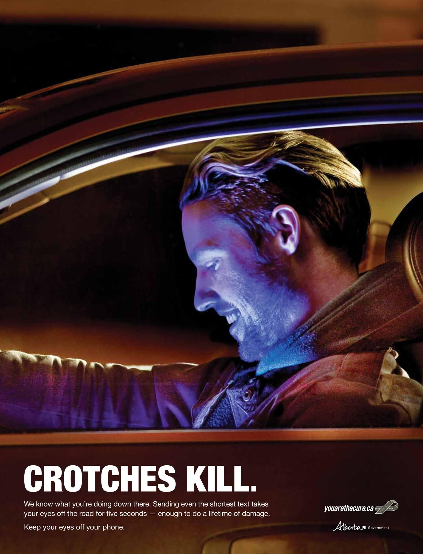 Alberta Office of Traffic Safety Print Ad -  Crotches Kill, Guys