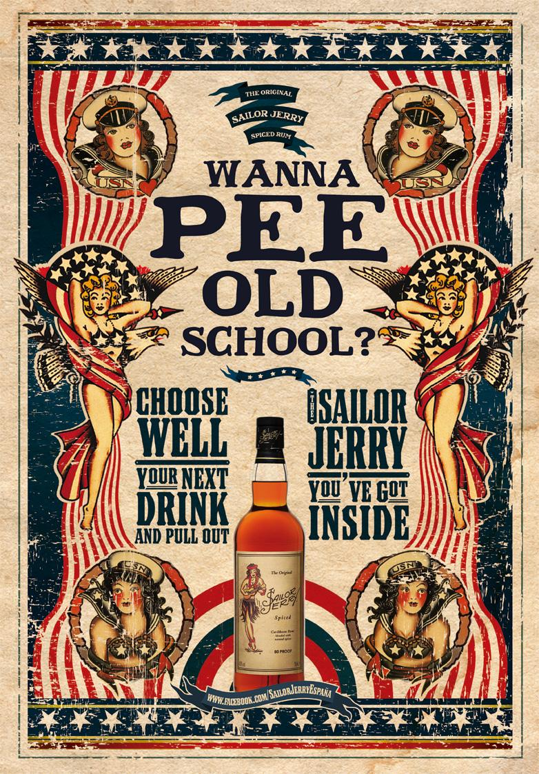 Sailor Jerry Print Ad -  Wanna pee old school?, 1