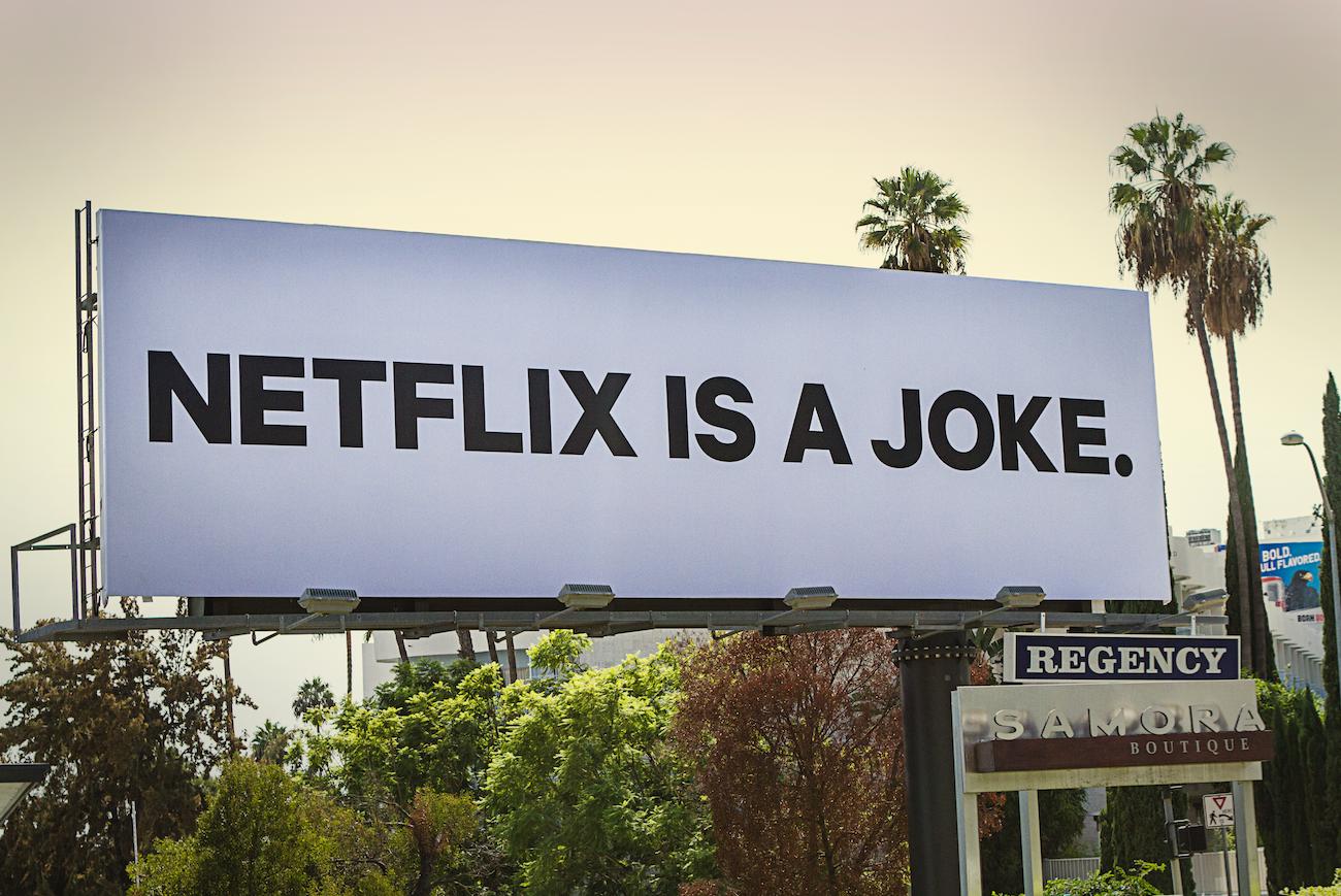 Netflix Outdoor Ad - Netflix Is A Joke