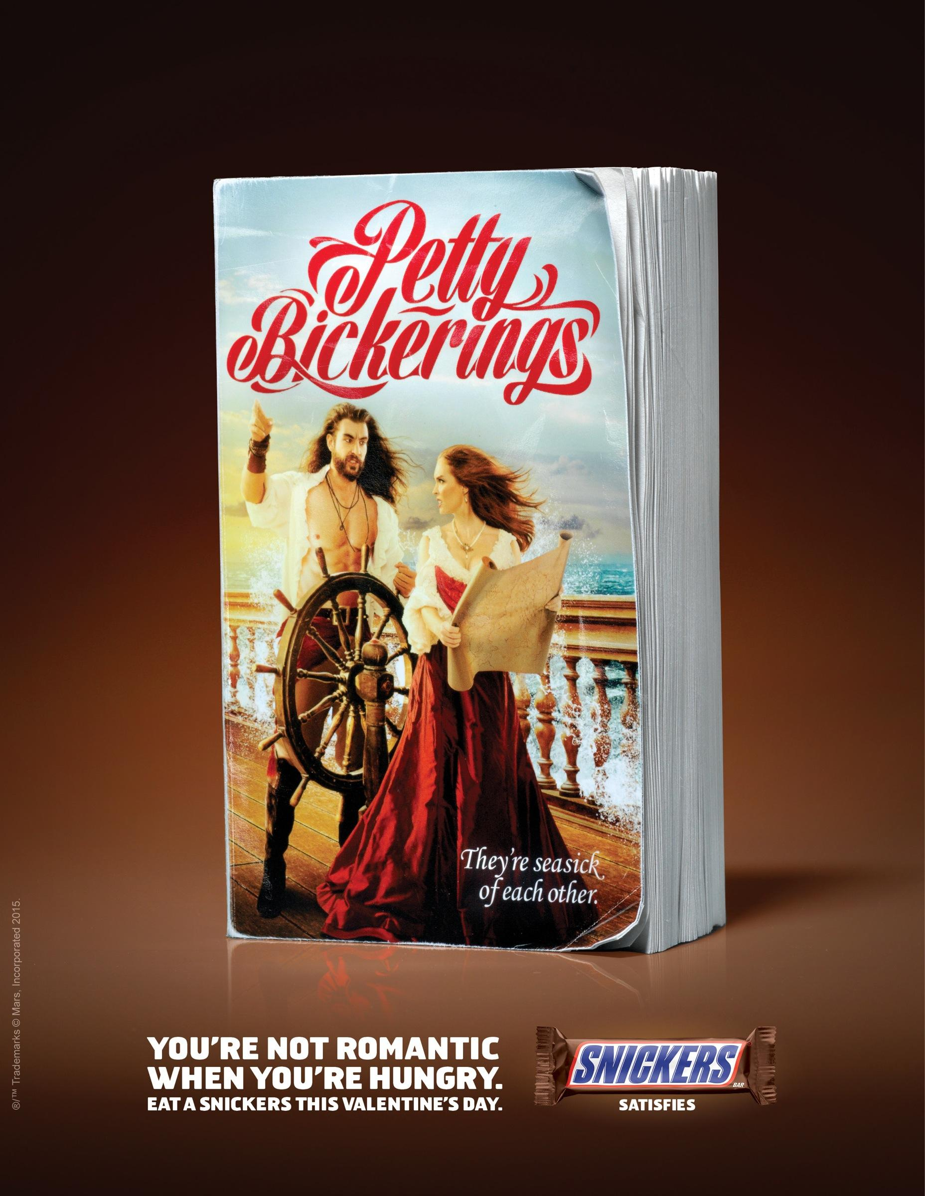 Snickers Print Ad -  Petty Bickerings