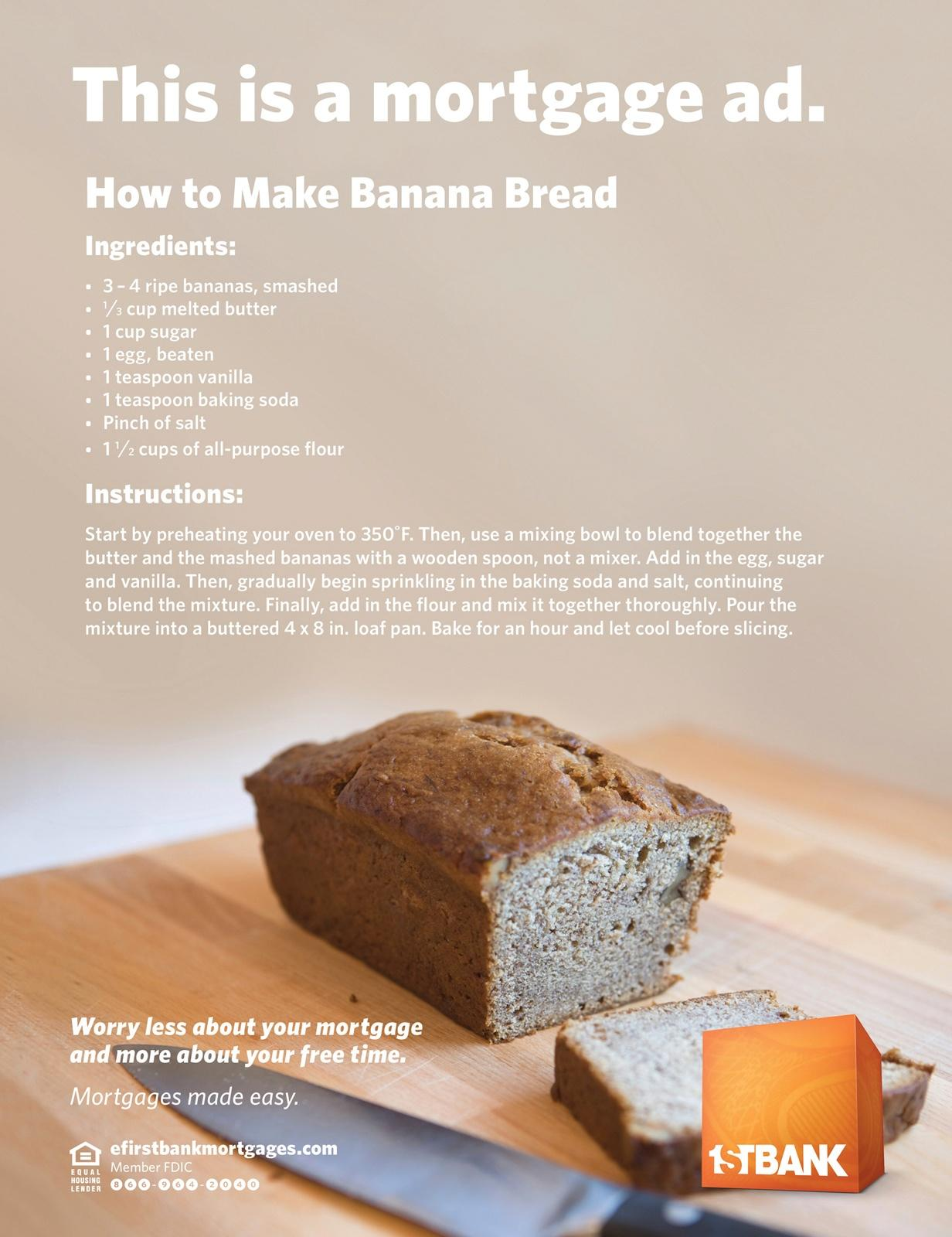 FirstBank Print Ad -  Banana Bread