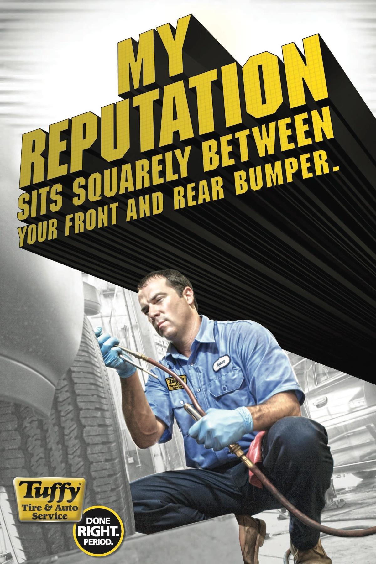 Tuffy Tire & Auto Service Print Ad -  Reputation