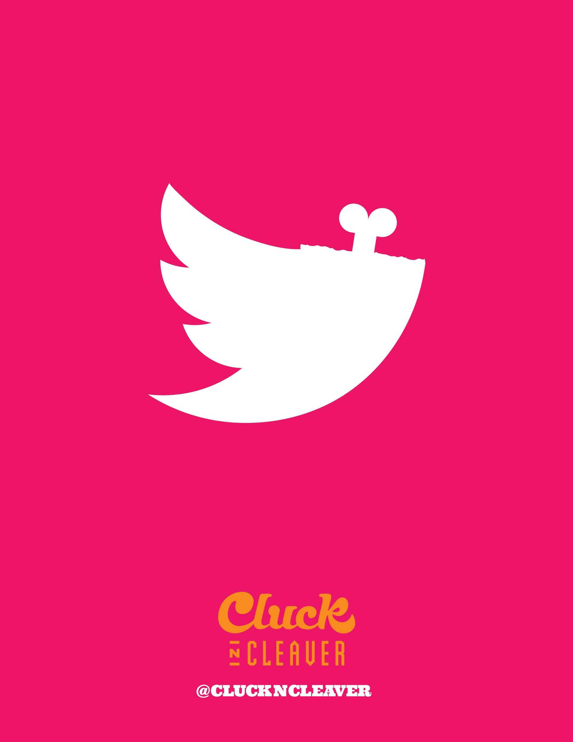 Cluck N Cleaver Outdoor Ad -  Twitter poster