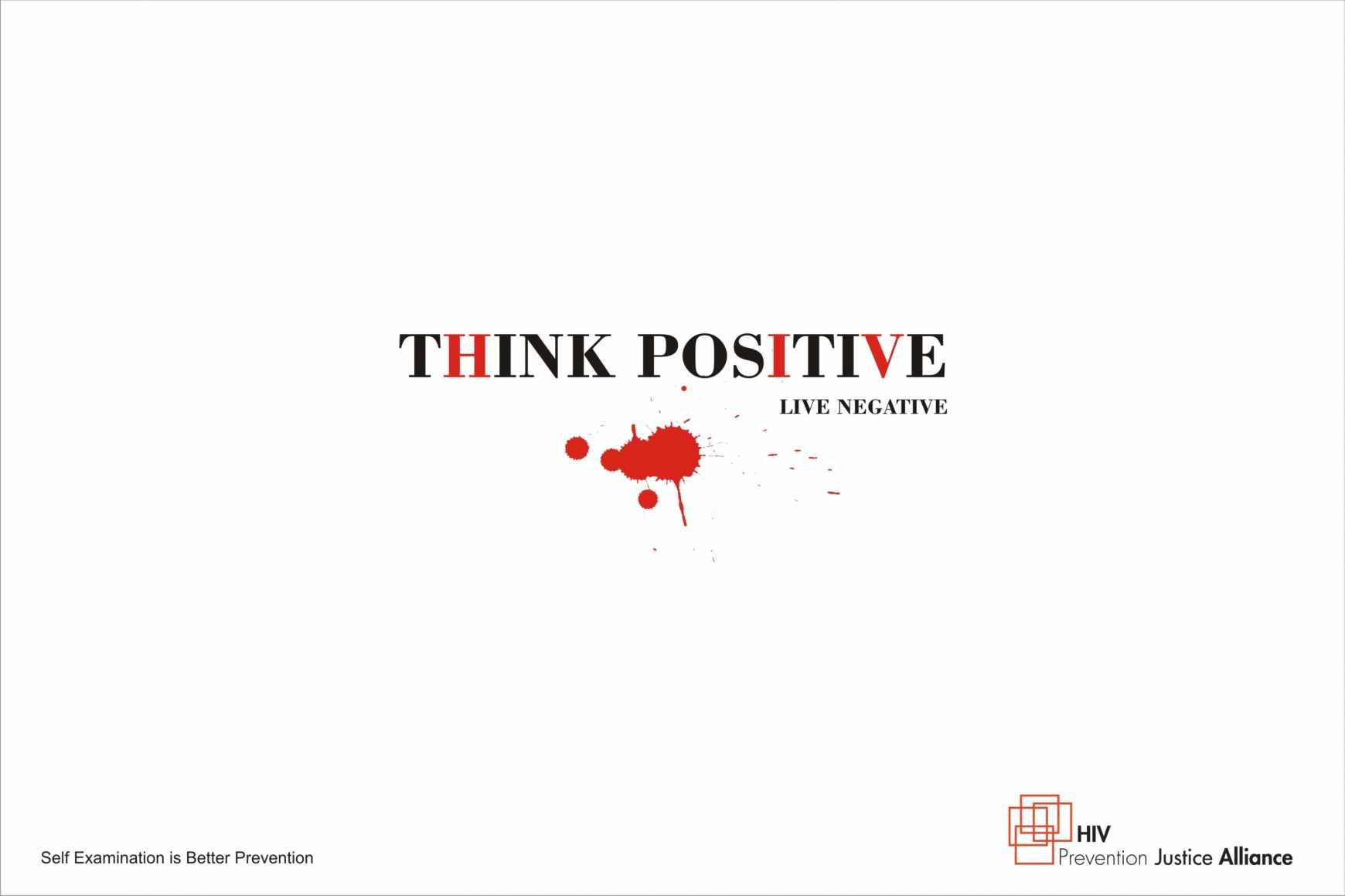 think positive live positive